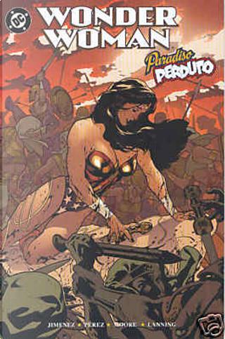 Wonder Woman by Andy Lanning, George Perez, Phil Jimenez, Travis Moore