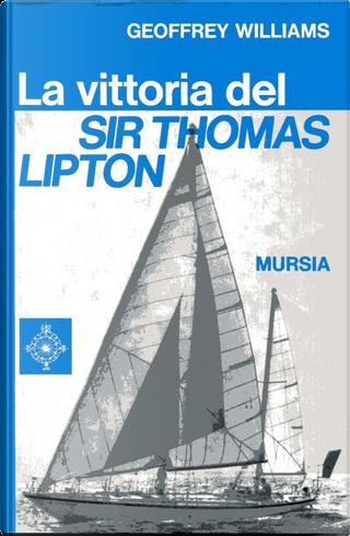 La vittoria del Sir Thomas Lipton by Geoffrey Williams