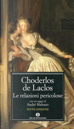 Le relazioni pericolose by Choderlos De Laclos