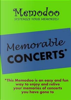 Memodoo Memorable Concerts by Memodoo
