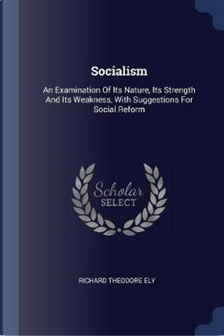 Socialism by Richard Theodore Ely