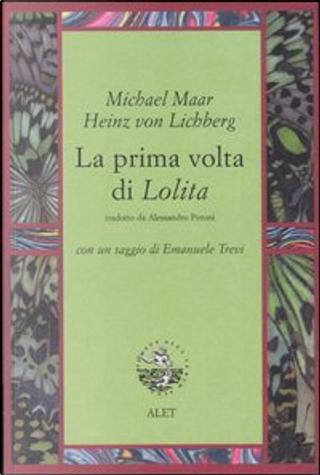 La prima volta di Lolita by Heinz von Lichberg, Michael Maar