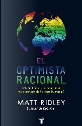 El optimista racional by Matt Ridley