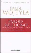 Parole sull'uomo - vol. 2 by Giovanni Paolo II (papa)
