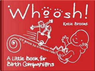 Whoosh! by Katie Brooke