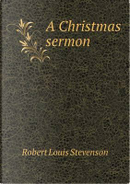 A Christmas Sermon by STEVENSON ROBERT LOUIS