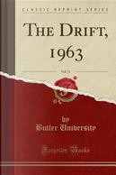 The Drift, 1963, Vol. 71 (Classic Reprint) by Butler University