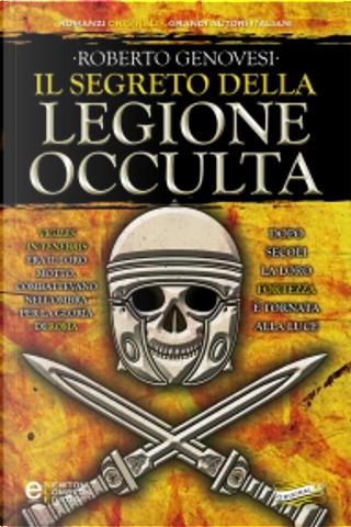 Il segreto della legione occulta by Roberto Genovesi