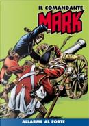 Il comandante Mark cronologica integrale a colori n. 13 by EsseGesse, Mauro Boselli
