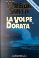 La volpe dorata by Wilbur Smith