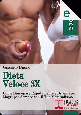 Dieta Veloce 3x by Giacomo Bruno