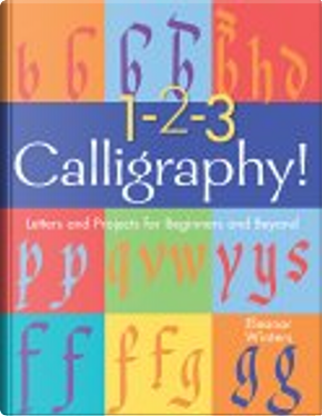 1-2-3 Calligraphy! by Eleanor Winters