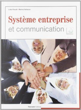 Système entreprise et communication. Per gli Ist. tecnici e professionali. Con CD Audio. Con espansione online by Lidia Parodi