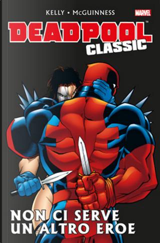 Deadpool Classic Vol. 3 by Joe Kelly