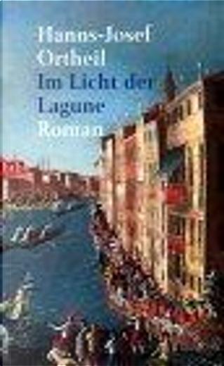 Im Licht der Lagune. by Hanns-Josef Ortheil