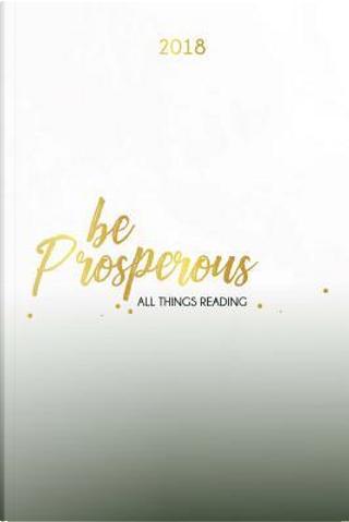 Be Prosperous by Danielle Richardson