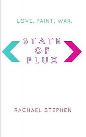 State of Flux by Rachael Stephen