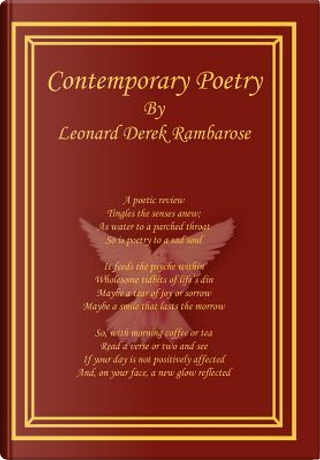 Contemporary Poetry by Leonard Derek Rambarose