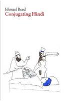 Conjugating Hindi by Ishmael Reed