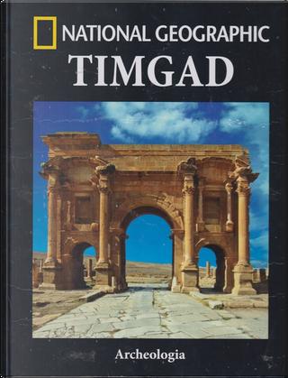 Timgad by Fernando Garcés Blàzquez, Ángel Carlos Pérez Aguayo