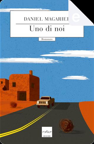 Uno di noi by Daniel Magariel