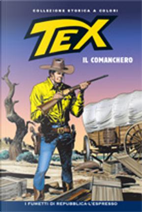 Tex collezione storica a colori n. 176 by Aurelio Galleppini, Carlo Raffaele Marcello, Claudio Nizzi, Fabio Civitelli, Gianluigi Bonelli, Mauro Boselli, Victor De La Fuente