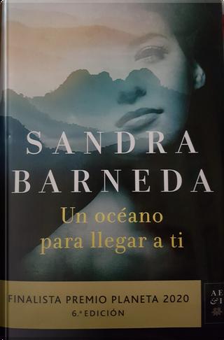 Un océano para llegar a ti by Sandra Barneda