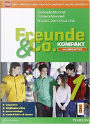 Freunde & co. Kompakt. Fascicolo-DidastoreLIM. Per la Scuola media. Con CD-ROM. Con e-book. Con espansione online. Con libro by Gabriella Montali