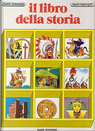 Il libro della Storia by Giuseppe Zanini