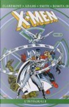 X-Men l'Intégrale, 1985 (II) by Arthur Adams, Chris Claremont, Geneviève Coulomb, John Jr Romita, Paul Smith