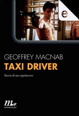 Taxi Driver by Geoffrey Macnab