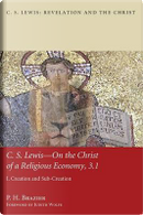 C.S. Lewis-On the Christ of a Religious Economy, 3.1 by P. H. Brazier