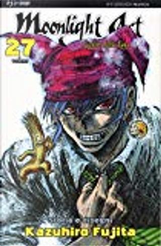Moonlight Act vol. 27 by Kazuhiro Fujita