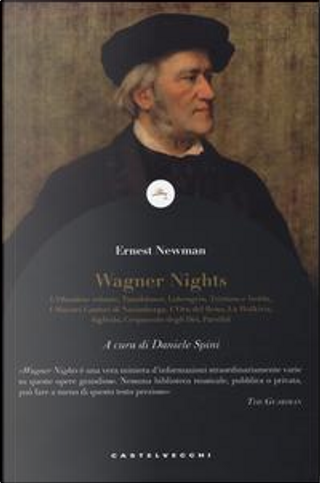 Wagner nights by Ernest Newman