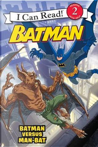 Batman Versus Man-Bat by J. E. Bright