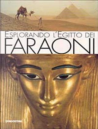 Esplorando l'Egitto dei faraoni by Christine Hobson