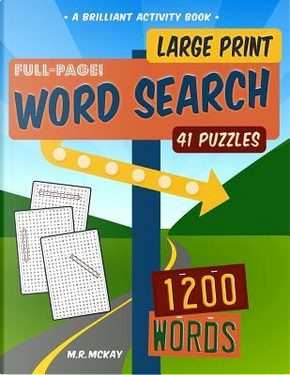 Large Print Word Search Puzzles by M. R. McKay