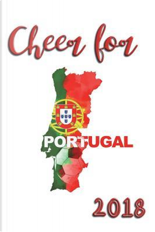 Cheer For Portugal 2018 by Coloring Journals