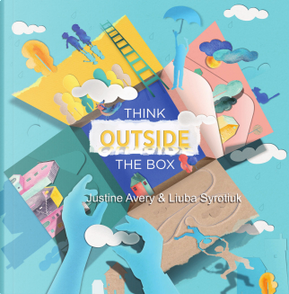 Think Outside the Box by Justine Avery