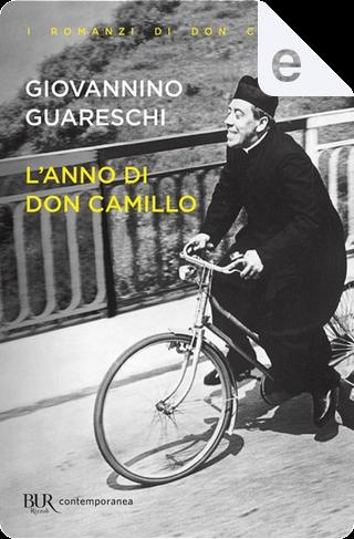 L'anno di Don Camillo by Giovanni Guareschi