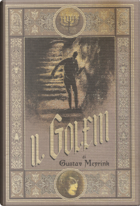Il Golem. Un romanzo esoterico by Gustav Meyrink