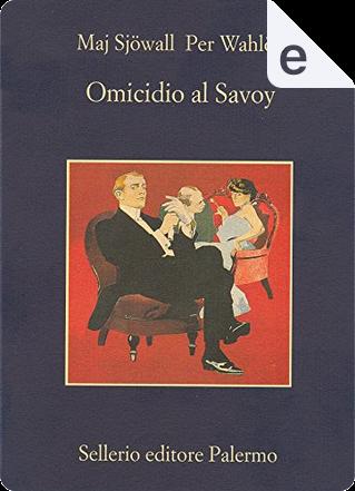 Omicidio al Savoy by Maj Sjöwall, Per Wahlöö