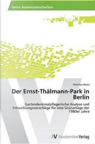 Der Ernst-Thälmann-Park in Berlin by Nataliya Borys
