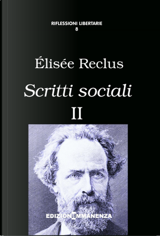 Scritti sociali - Vol. 2 by Élisée Reclus