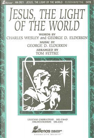 Jesus, the Light of the World by Charles Wesley