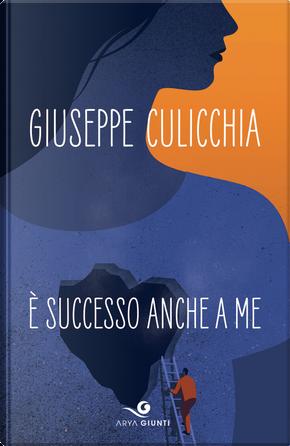 È successo anche a me by Giuseppe Culicchia