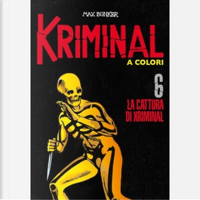 Kriminal a colori - Vol. 6 by Max Bunker