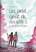 Un petit goût de noisette, Tome 2 by Vanyda