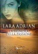 La Signora della passione by Lara Adrian