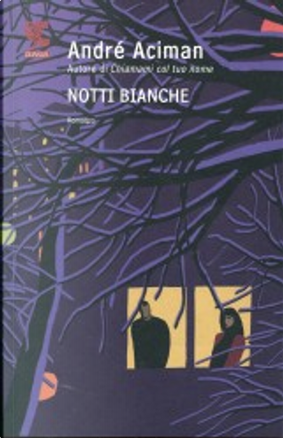 Notti bianche by André Aciman